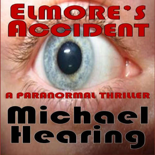 Elmore's Accident audiobook cover art
