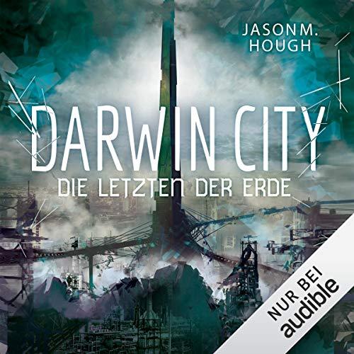 Darwin City: Die Letzten der Erde Titelbild