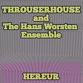 Hereur (feat. Het Hans Worsten Ensemble)