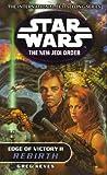Star Wars: The New Jedi Order - Edge Of Victory Rebirth (English Edition)