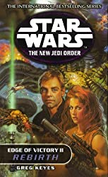 Edge of Victory 2: Rebirth (Star Wars: The New Jedi Order) (Vol 2)