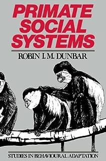 Primate Social Systems (Studies in Behavioural Adaptation)