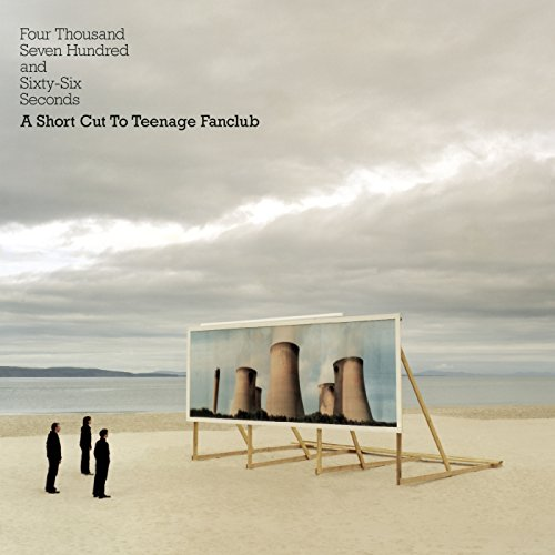 Four Thousand, Seven Hundred and Seventy seconds; A Shortcut to Teenage Fanclub