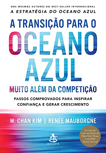 A transição para o oceano azul (Portuguese Edition)