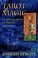 Tarot & Magic: The Treasure House of Images