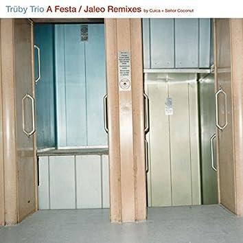 A Festa / Jaleo Remixes