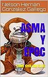 ASMA Y EPOC: COMO VIVIR CON ELLAS