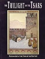 Twilight of the Tsars