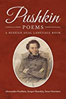 Pushkin Poems: A Russian Dual Language Book