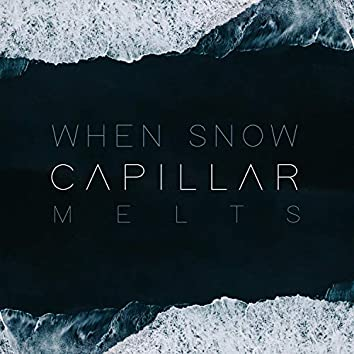 When Snow Melts