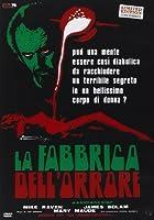 La Fabbrica Dell'Orrore (Ed. Limitata E Numerata) [Italian Edition]