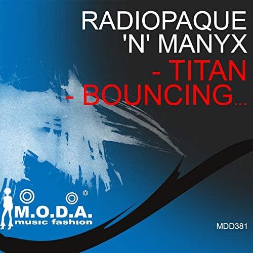 Radiopaque & Manyx