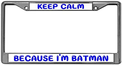 GND License Plate Frame Keep Calm Because I'm Batman License Plate Frames Chrome License Plate Frame Tag Holder Two Hole Frame Designed for Front and Back License