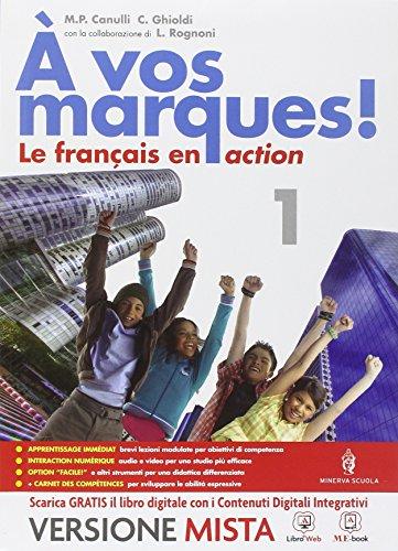 A vos marques. Con Carnet des competences. Per la Scuola media. Con e-book. Con espansione online [Lingua francese]: 1