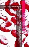 Esquemas de hematología para Técnicos de Laboratorio: Hematimetría, Hemostasia e Inmunohematologia.: Con +500 preguntas de test