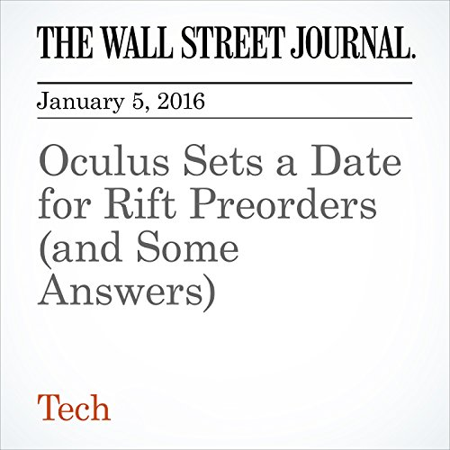 Oculus Sets a Date for Rift Preorders (and Some Answers) audiobook cover art