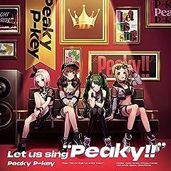 """Let us sing """"Peaky!!"""""""