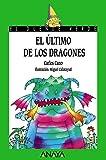El último de los dragones (LITERATURA INFANTIL - El Duende Verde)