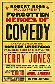 Robert Ross - Forgotten Heroes Of Comedy