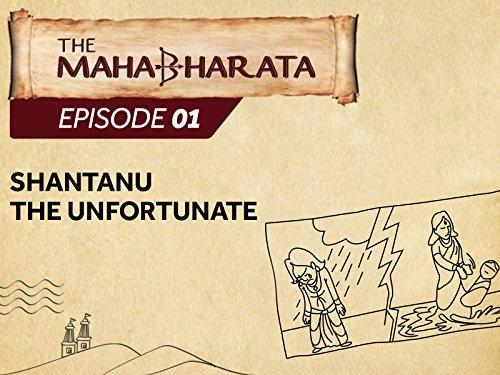 Shantanu the Unfortunate