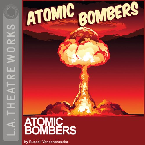 Atomic Bombers audiobook cover art