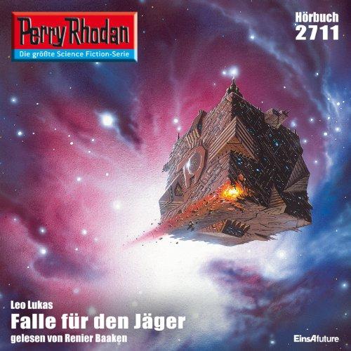 Falle für den Jäger (Perry Rhodan 2711) Titelbild