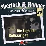 Sherlock Holmes – Fall 29 – Die Liga der Rothaarigen