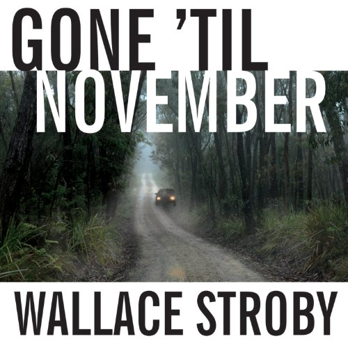 Gone 'til November audiobook cover art