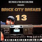 Brick City Breaks, Vol. 13 (Yahmaha Sessions)