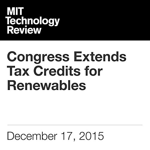 Congress Extends Tax Credits for Renewables cover art