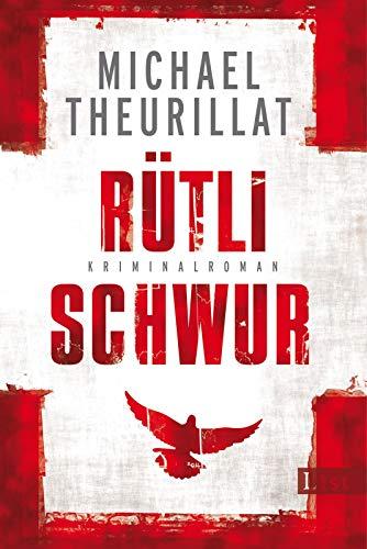 Rütlischwur (Ein Kommissar-Eschenbach-Krimi, Band 4)