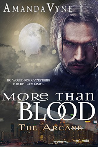 More Than Blood (The Arcane Book 1)