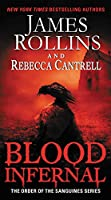 Blood Infernal: The Order of the Sanguines Series (Order of the Sanguines Series, 3)
