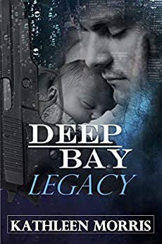 Deep Bay Legacy - A Christian Mystery Suspense by [Kathleen Morris, Rouge Publishing]