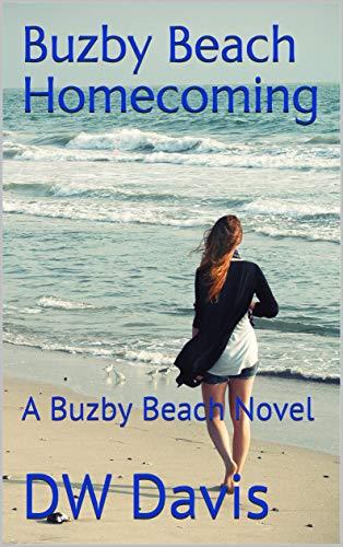 Book: Buzby Beach Homecoming - A Buzby Beach Novel by DW Davis
