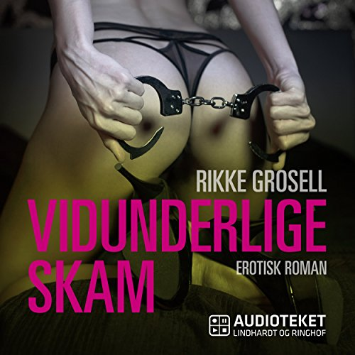Vidunderlige skam audiobook cover art