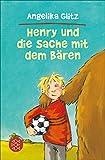 Henry und die Sache mit dem Bären (German Edition)