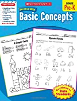 Scholastic Success With Basic Concepts: Grade Pre-k