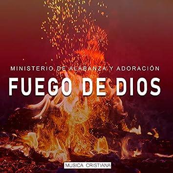 Ministerio de Alabanza y Adoración   Fuego de Dios