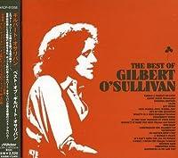 The Best of Gilbert O'Sullivan by Gilbert O'Sullivan (2001-07-17)