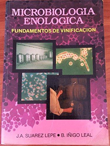 Microbiologia enologica. fundamentos de vinificacion
