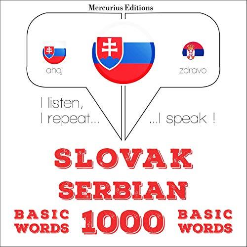 Slovak - Serbian. 1000 basic words audiobook cover art