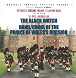 The Pipes & Drums of the Black Watch Ad the Band/choir of the Prince of Wale's Division 2000 Tour Highlights