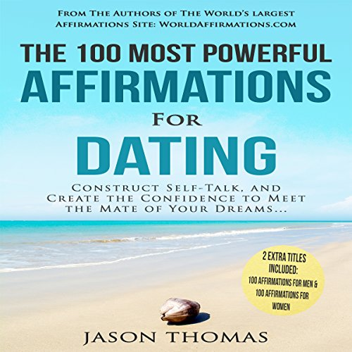 The 100 Most Powerful Affirmations for Dating audiobook cover art