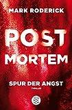 Post Mortem - Spur der Angst - Mark Roderick