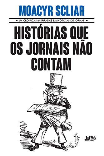 Histórias que os jornais não contam