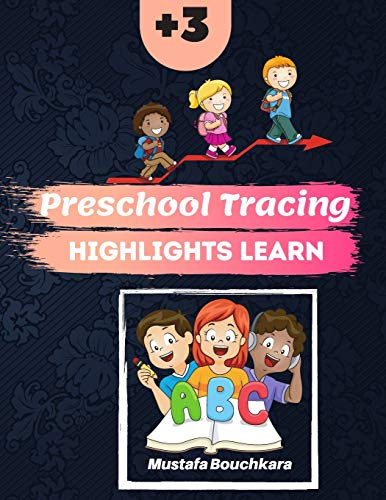 preschool tracing highlights learn: tracing letters practicing workbook, toddler learning activities ages 3-5 ( 8.5 * 11 inch142 pages Kids coloring activity books)