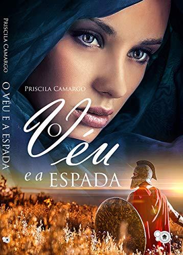 O Véu e a Espada (Livro 1)