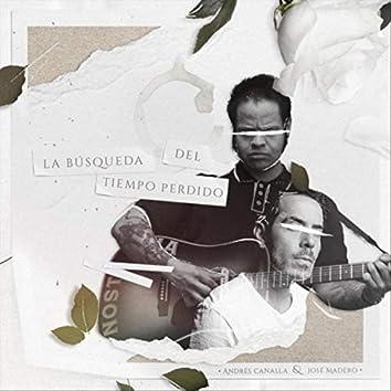 La Búsqueda del Tiempo Perdido (feat. José Madero)