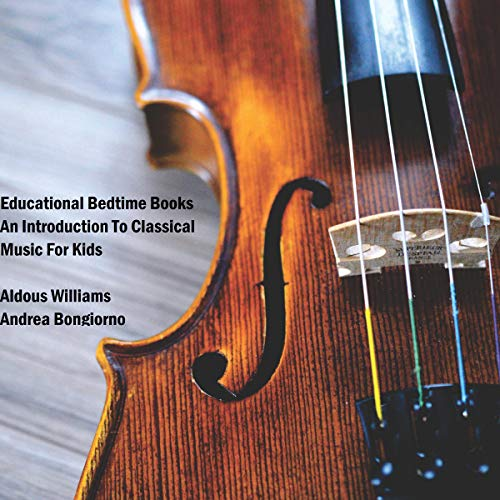 Educational Bedtime Books: An Introduction to Classical Music for Kids audiobook cover art